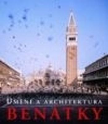 Benátky - Umění a architektura