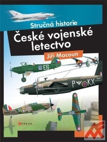 České vojenské letectvo. Stručná historie