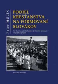 Podiel kresťanstva na formovaní Slovákov
