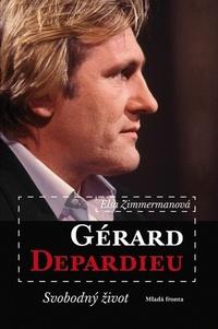 Gérard Depardieu. Svobodný život