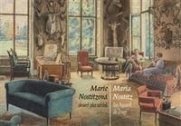 Marie Nostitzová. Akvarel jako svědek / Maria Nostitz. Das Aquarell als Zeuge