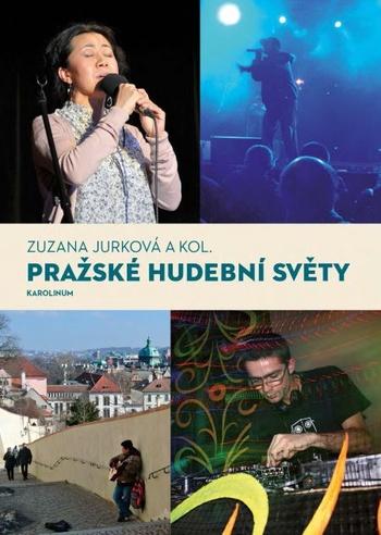 Pražské hudební světy