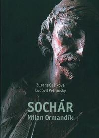 Sochár Milan Ormandík