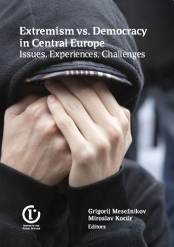Extremism vs. Democracy in Central Europe