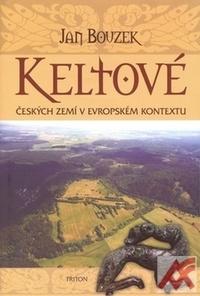 Keltové českých zemí v evropském kontextu