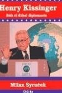Henry Kissinger. Bůh či ďábel diplomacie