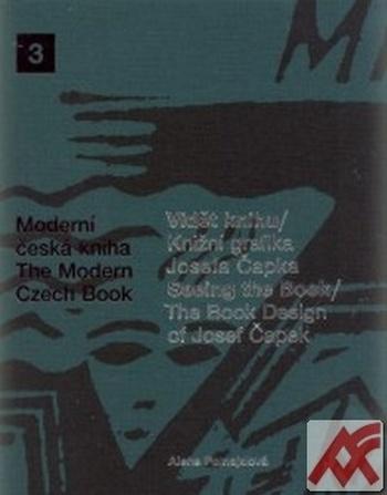 Vidět knihu / Knižní grafika Josefa Čapka