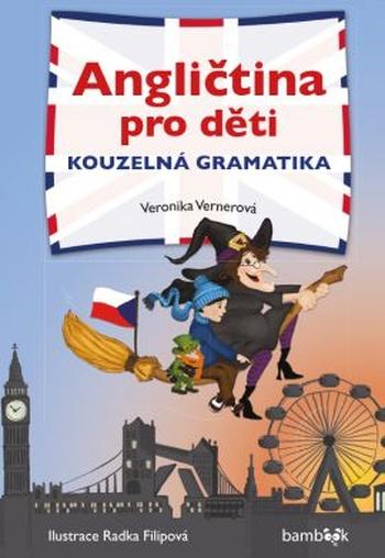 Angličtina pro děti. Kouzelná gramatika