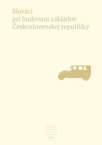 Pramene k dejinám Slovenska a Slovákov XII.a