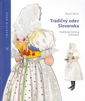 Tradičný odev Slovenska / Traditional Clothing of Slovakia