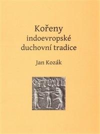 Kořeny indoevropské duchovní tradice