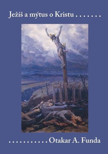 Ježíš a mýtus o Kristu