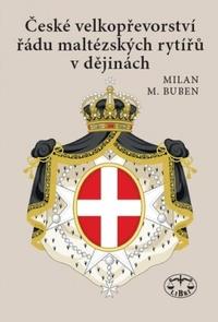 České velkopřevorství řádu maltézských rytířů v dějinách