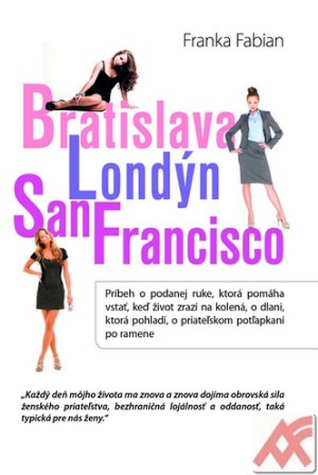 Bratislava - Londýn - San Francisco