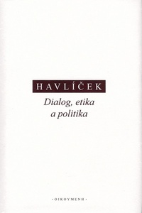 Dialog, etika a politika
