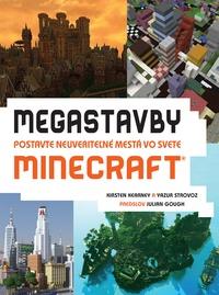 Megastavby. Postavte neuveriteľné mestá vo svete Minecraft
