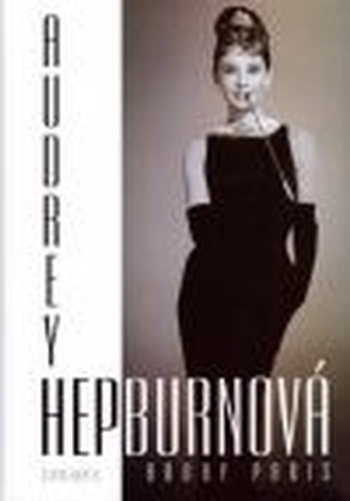Audrey Hepburnová. Životopis
