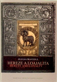 Hereze a loajalita / Heresy and Loyalty