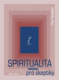 Spiritualita (nejen) pro skeptiky