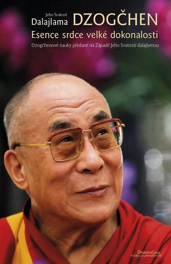 Dzogčhen. Esence srdce velké dokonalosti