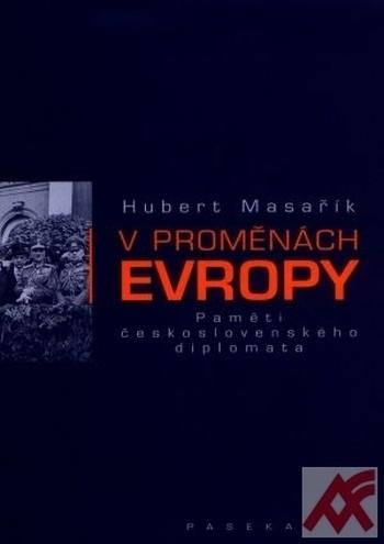 V proměnách Evropy - Paměti československého diplomata