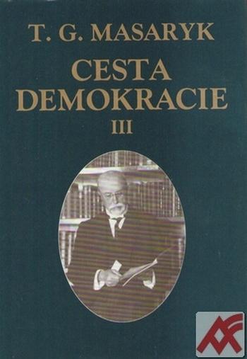 Cesta demokracie III.