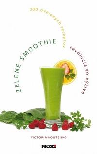 Zelené smoothie. Revolúcia vo výžive