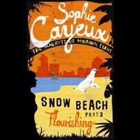 Snow Beach - Flourishing (part 3)