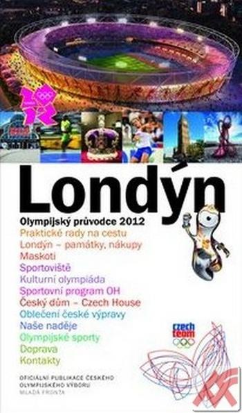 Londýn. Olympijský průvodce 2012