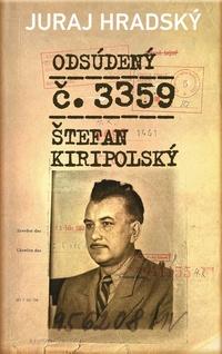 Odsúdený č. 3359. Štefan Kiripolský