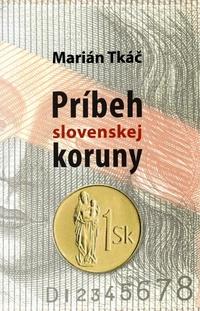 Príbeh slovenskej koruny