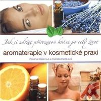 Aromaterapie v kosmetické praxi. Jak si udržet přirozenou krásu po celý život