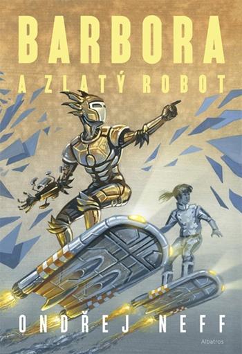 Barbora a Zlatý robot