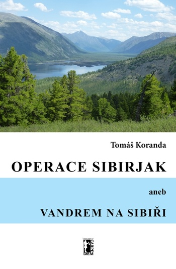 Operace Sibirjak aneb Vandrem na Sibiři