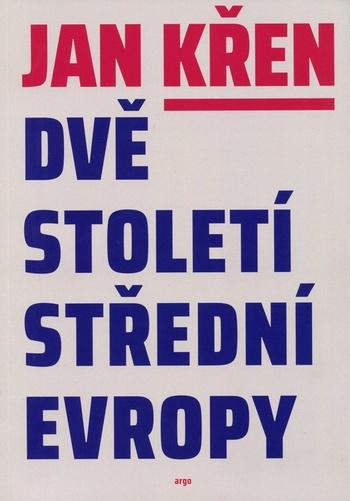 Dvě století střední Evropy