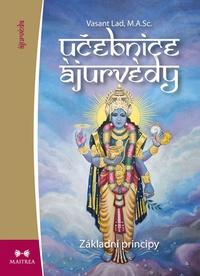 Učebnice ájurvédy I. - Základní principy