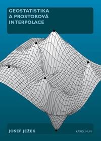 Geostatistika a prostorová interpolace