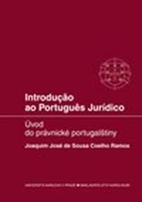 Introducao ao Portugues Juridico / Úvod do právnické portugalštiny