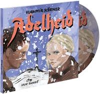 Adelheid - CD MP3 (audiokniha)