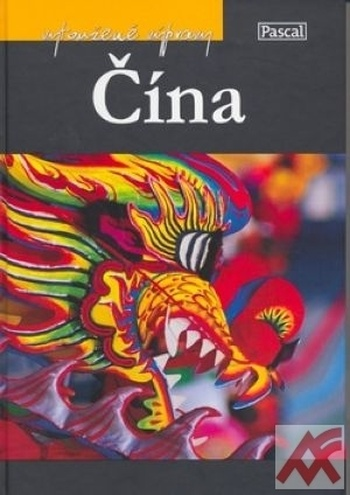 Čína - Vytoužené výpravy