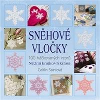 Sněhové vločky. 100 háčkovaných vzorů. Něžná krajková krása