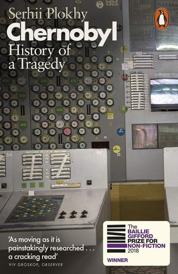 Chernobyl. History of a Tragedy