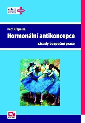 Hormonální antikoncepce - zásady bezpečné praxe