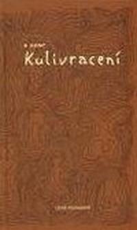 A zase Kulivracení