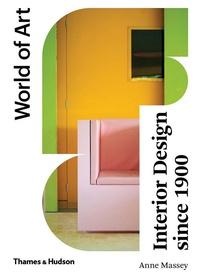 Interior Design Since 1900. World of Art