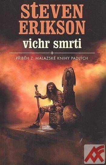 Vichr smrti - Příběh z malazské Knihy padlých