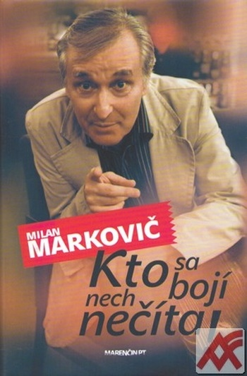 Kto sa bojí, nech nečíta. Výber z fejtónov v slovenskej a českej tlači z rokov 2