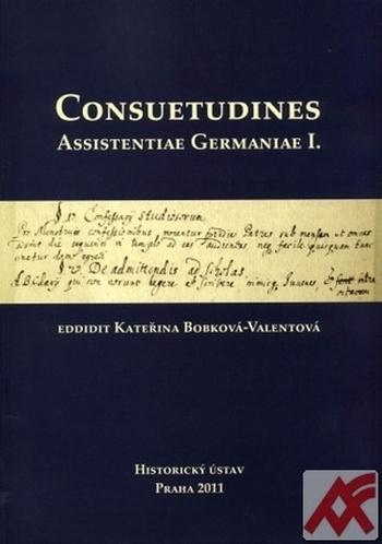 Consuetudines. Assistentiae Germaniae I.