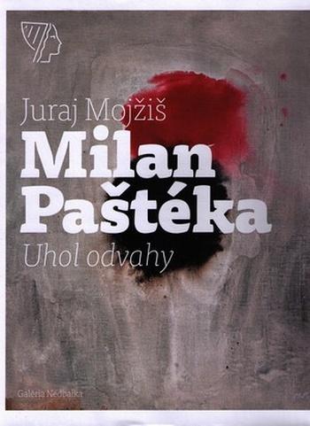 Milan Paštéka. Uhol odvahy