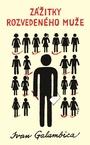 Zážitky rozvedeného muže